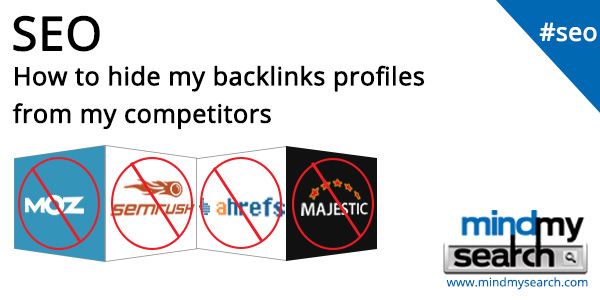 How to hide my back links from my competitors – SEO